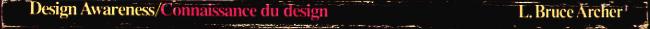 Design Awareness - and Planned Creativity in Industry / Connaissance du design - et la crÈativitÈ planifiÈe dans l