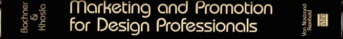 Marketing and Promotion for Design Professionals