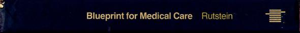 Blueprint for Medical Care