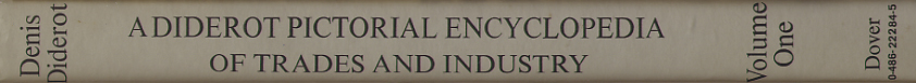 A Diderot Pictorial Encyclopedia of Trades and Industry - 485 Plates Selected from ìL