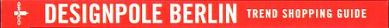 Expedition Designpole Berlin : trend shopping guide / EFRE ; Projekt Zukunft.